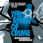 The River Of Crime: Episodes 1-5 (Instrumental Soundtrack)详情