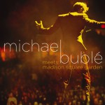 Michael Bublé Meets Madison Square Garden (DMD)详情