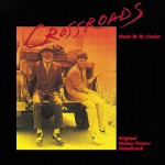 Crossroads (Original Motion Picture Soundtrack)详情