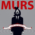 Murs For President (Standard Amended Version)详情