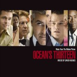 Music From The Motion Picture Ocean's Thirteen (Standard Version)详情