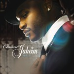 Classic Jaheim Vol. 1 (Amended Version)详情
