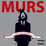 Murs For President (Standard Explicit Version)详情