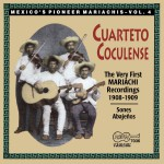 The Very First Recorded Mariachis: 1908-1909详情