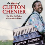 The Best Of Clifton Chenier详情