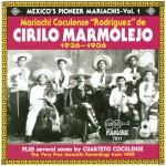 Mexico's Pioneer Mariachis - Vol.1 (1926 - 1936)详情