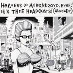 Heavens To Murgatroyd, Even! It's Thee Headcoats! (Already)详情