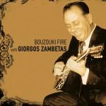 Bouzouki fire with Giorgos Zabetas详情