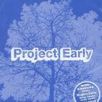 Project Early同名专辑详情