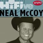 Rhino Hi-Five: Neal McCoy详情