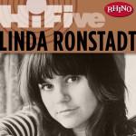Rhino Hi-Five: Linda Ronstadt详情