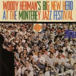 Big New Herd At The Monterey Jazz Festival [Live]详情