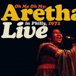 Oh Me, Oh My: Aretha Live In Philly 1972详情