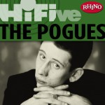 Rhino Hi-Five: The Pogues详情