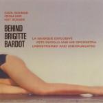 Behind Brigitte Bardot详情