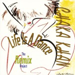 Life Is A Dance [The Remix Project]详情