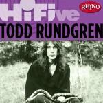 Rhino Hi-Five: Todd Rundgren详情