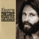 The Lost Interview Tapes Featuring Jim Morrison - Volume Two: The Circus Magazin详情