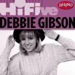 Rhino Hi-Five: Debbie Gibson详情