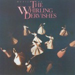 Music Of The Whirling Dervishes详情