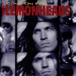 Come On Feel The Lemonheads详情