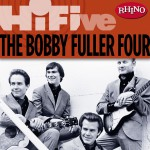 Rhino Hi-Five: The Bobby Fuller Four详情