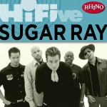 Rhino Hi-Five: Sugar Ray详情