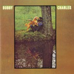 Bobby Charles [w/ Bonus Tracks]详情