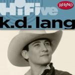 Rhino Hi-Five: k.d. lang详情