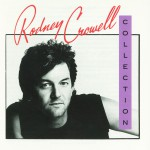 The Rodney Crowell Collection详情