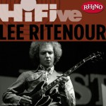 Rhino Hi-Five: Lee Ritenour详情