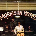 Morrison Hotel [40th Anniversary Mixes]详情
