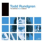Definitive Rock: Todd Rundgren详情