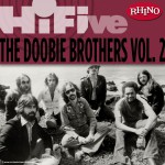 Rhino Hi-Five: The Doobie Brothers [Vol. 2]详情
