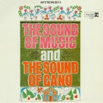 The Sound of Music (And The Sound of Cano)详情