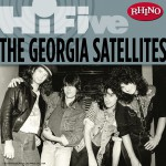 Rhino Hi-Five: The Georgia Satellites详情