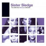 Definitive Groove: Sister Sledge详情