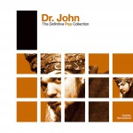 Definitive Pop: Dr. John详情