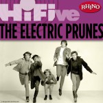 Rhino Hi-Five: The Electric Prunes详情