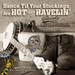 Dance Til Your Stockings Are Hot and Ravelin'详情