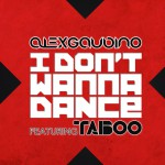 I Don't Wanna Dance (feat. Taboo)详情