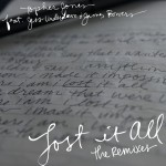 Lost It All (Remixes)详情