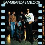 Bambibanda E Melodie详情
