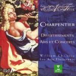 Charpentier : Divertissements, Airs & Concerts详情