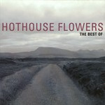 The Best Of Hothouse Flowers详情