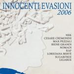 Innocenti Evasioni 2006详情