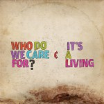 Who Do We Care For?详情