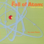 The Fall Of Atom: A Thesis On Entropy详情
