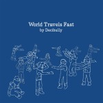 World Travels Fast详情