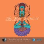 Chakra Balancing: Body, Mind & Soul # 2详情